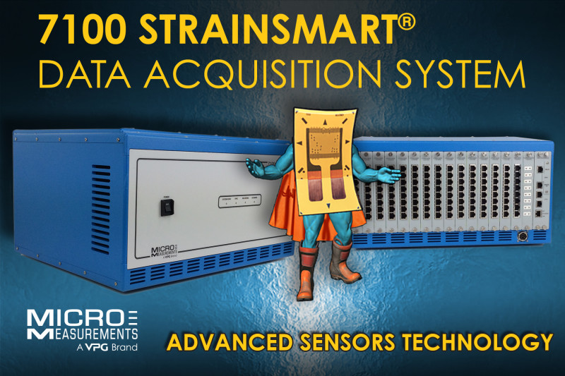 Micro-Measurements' System 7100 StrainSmart Data Acquisition System Offers Greater Flexibility, High-Accuracy and Fast Set-up