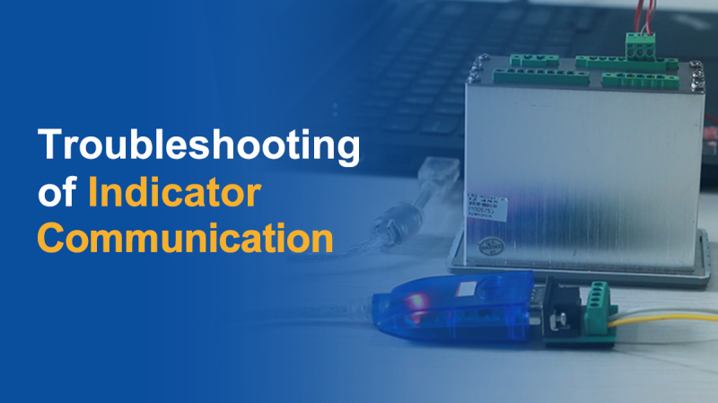 Troubleshooting of Indicator Communication by General Measure