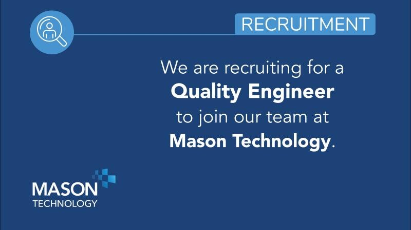 Job Offer By Mason Technology Ltd. - Quality Engineer