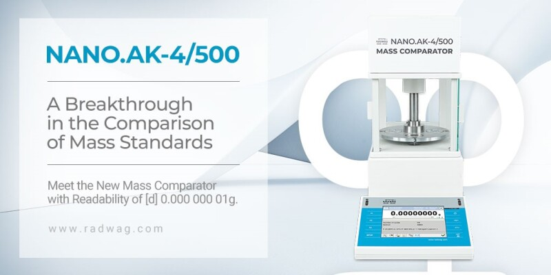 RADWAG NANO.AK-4/500 NANOcomparator - a breakthrough in the Comparison of Mass Standards