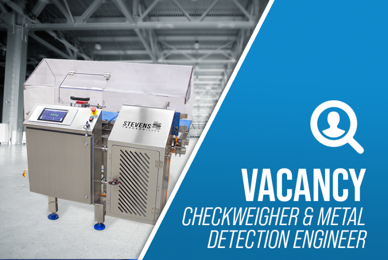 Job Offer By Stevens Traceability Systems - Checkweigher and Metal Detection Engineer